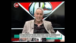 Hodri Meydan | Eskişehirspor Teknik Direktörü Coşkun Demirbakan