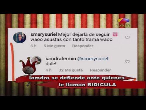 Iamdra Fermín se defiende ante quienes le llaman