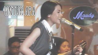 download lagu Maudy Ayunda - Untuk Apa  Launching Album Moments gratis
