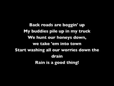 Luke Bryan - Rain Is a Good Thing (lyrics)