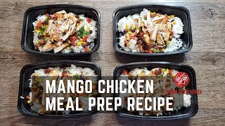 Mango Chicken Meal Prep Bowl Recipe Healthy Low Calorie Recipes