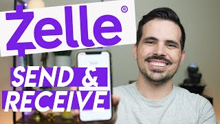 Sending Money With Zelle - How To Send & Receive On Zelle