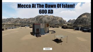 Mecca at the Dawn of Islam, 600AD Map!