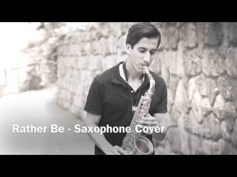 Rather Be - Alto Sax Cover