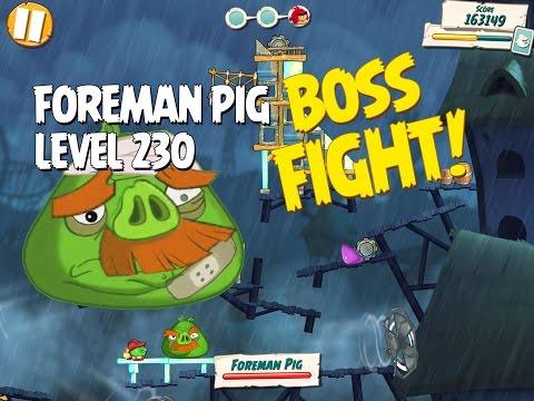 Boss Fight #23!  Foreman Pig Level 230 Walkthrough - Angry Birds Under Pigstruction