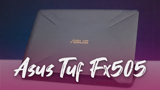 Asus TUF Gaming FX505 Hands-On | Value for Money Gaming Laptop?