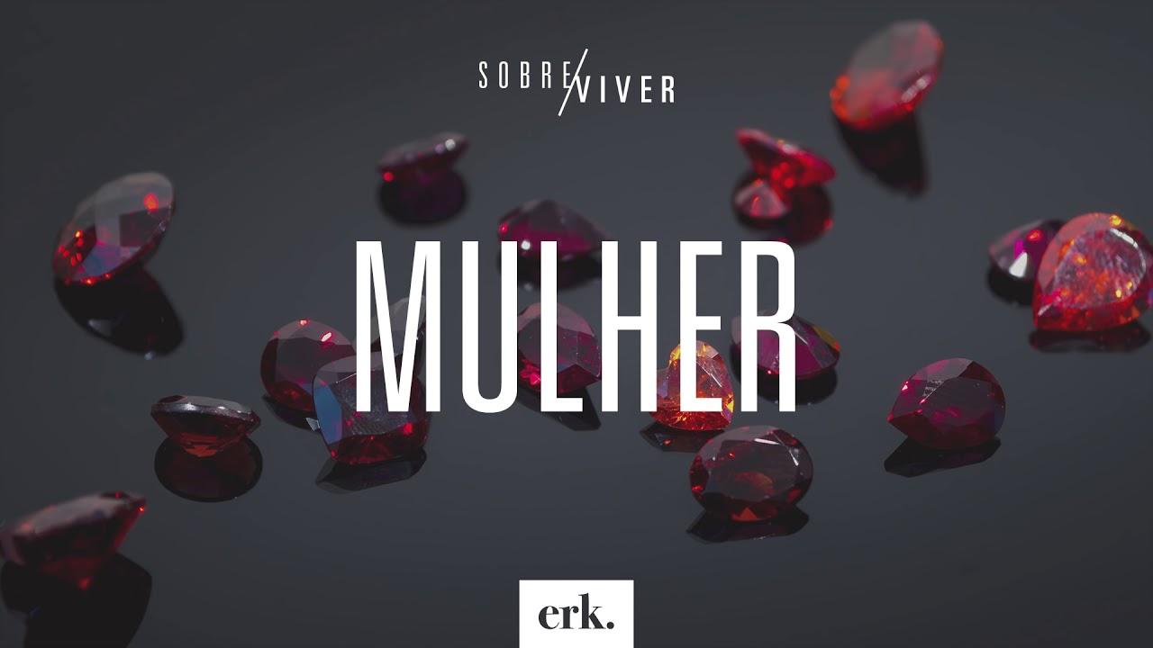 Sobre Viver #362 - Mulher / Ed René Kivitz