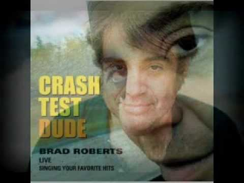 Afternoons And Coffeespoons - Brad Roberts (Crash Test Dude - live)