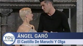 Ángel Garó El Castillo De Maruchi Y Olga