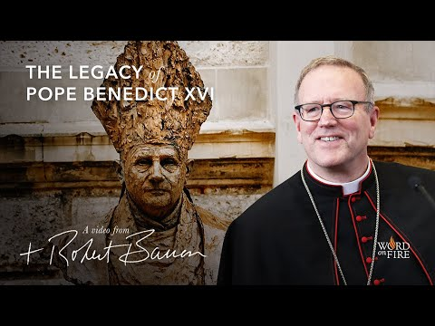 Fr. Robert Barron on The Legacy of Pope Benedict XVI