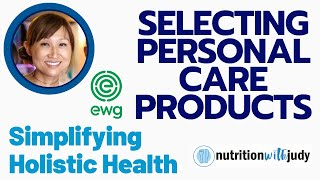 Safest Personal Care Products: How to find the best options