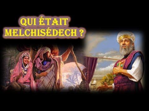 Qui était Melchisédech ?