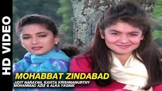 Mohabbat Zindabad - Prem Deewane   Udit Narayan, Kavita Krishnamurthy, Mohammad Aziz & Alka Yagnik