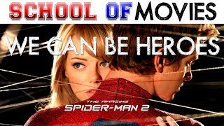 The Amazing Spider-Man 2: We Can Be Heroes