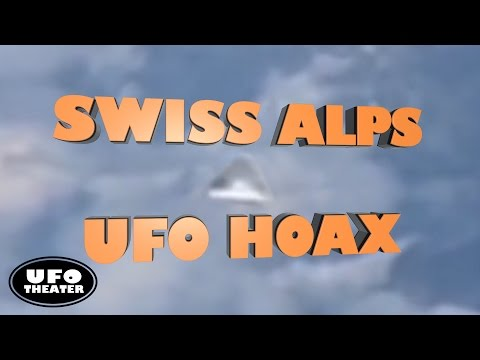 Speedebunking: Swiss Alps UFO Hoax