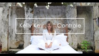 Kelly Key - Controle (Videoclipe Oficial)