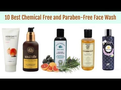 10 Best Organic, Chemical Free and Paraben-Free Face Wash in India with price 2018
