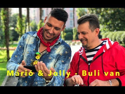 Márió & Jolly - Buli Van (Official Music Video)