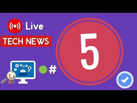 Live Tech News 5