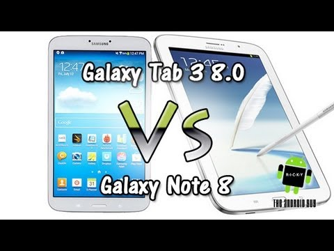Galaxy Tab 3 8.0 vs Galaxy Note 8 (Comparison)