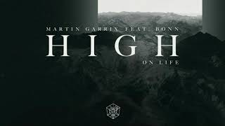 Martin Garrix Feat Bonn High On Life Alan Extended Edit