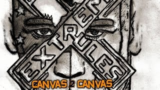 Canvas 2 Canvas goes Extreme - WWE Canvas 2 Canvas