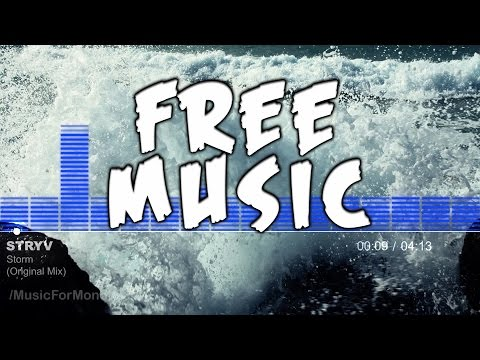 Stryv - Storm (Original Mix) FREE Creative Commons Music