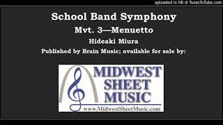 School Band Symphony Mvt. 3 - Menuetto