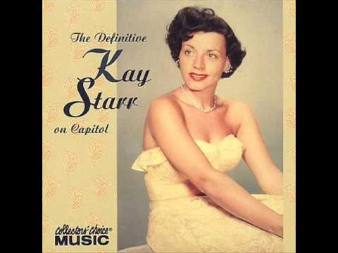 Kay Starr - If I Could Be with You ( One Hour Tonight )