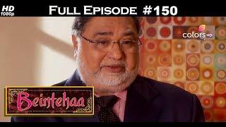 Beintehaa - Full Episode 150 - With English Subtitles