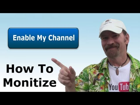 How To Monetize Your YouTube Channel Tutorial 2013 - Pirate Lifestyle TV ™ Quickie 107