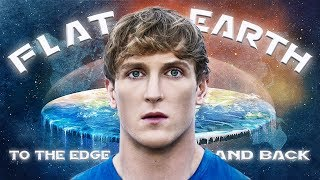 FLAT EARTH: To The Edge And Back (Official Movie)