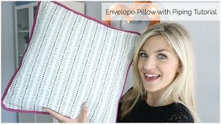 Envelope Pillow with Piping Tutorial