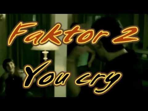 Фактор 2 - Зачем ты плачешь по ночам