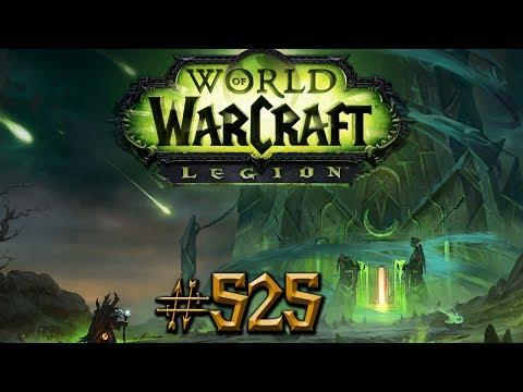 Let's Play - WORLD OF WARCRAFT - [525] - [DEU/GER]: Suramar wird niemals enden