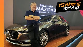 All-new 2019 Mazda 3 Launched, Start of a New Era, RM140-160k [Walkaround Review] | YS Khong Driving