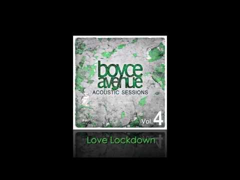 Boyce Avenue - Love Lockdown