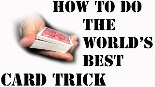 The Best Card Trick in the World - Card Tricks Revealed