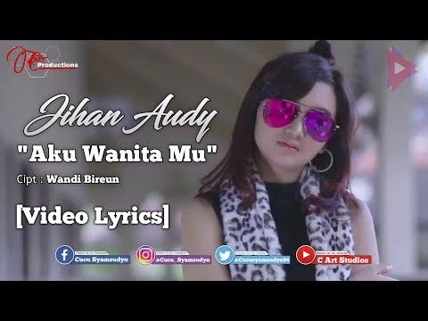 Download Jihan Audy - Aku Wanita Mu  s Mp4 baru