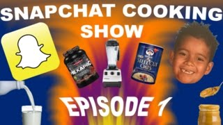 [Snapchat Cooking Show Episode 1 (HOW TO MAKE A PROTEIN SHAKE)] Video