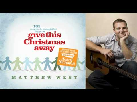 Matthew West - Give This Christmas Away feat. Amy Grant (Give This Christmas Away  EP 2010)