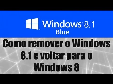 Windows 8.1 - Como remover o Windows 8.1 e voltar para o Windows 8