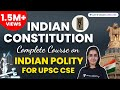 Indian Constitution - Complete Course on Indian Polity for UPSC CSE thumbnail