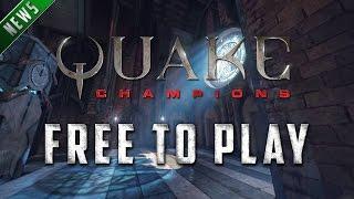 Quake Champions - Free to Play!
