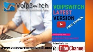 Voipswitch Latest version Training tutorial