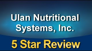 Ulan Nutritional Systems, Inc. Clearwater Perfect Five Star Review by Serge G.