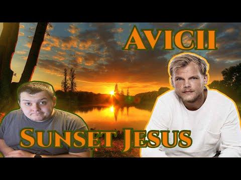 """{REACTION TO} Avicii-""""Sunset Jesus"""" (Lyric Video) #OrganicFam #FindYourLight"""
