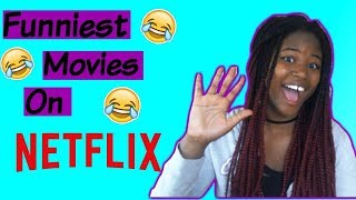 Funniest Movies On Netflix (2017)