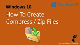 Windows 10 Tutorial | How to Compress Files in Windows