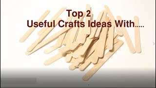 Useful Crafts Ideas With Pop Sticks   Top Ice Cream Sticks Life Hacks